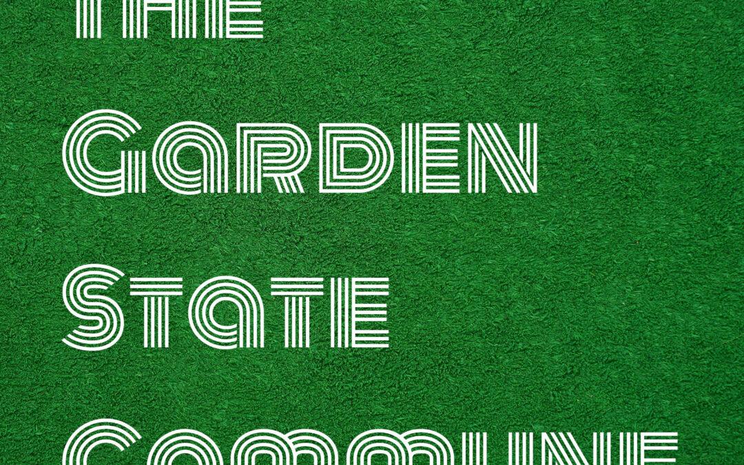 The Garden State Commune: Our 2021 Agenda
