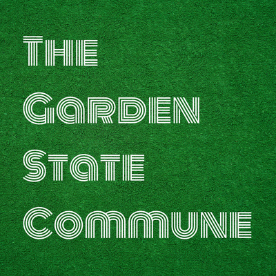 The Garden State Commune: Our 2021 Agenda